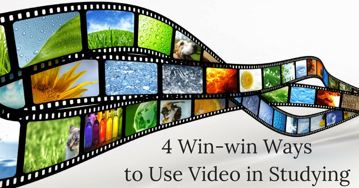 4 Win-win Ways to Use Video in Studying -1