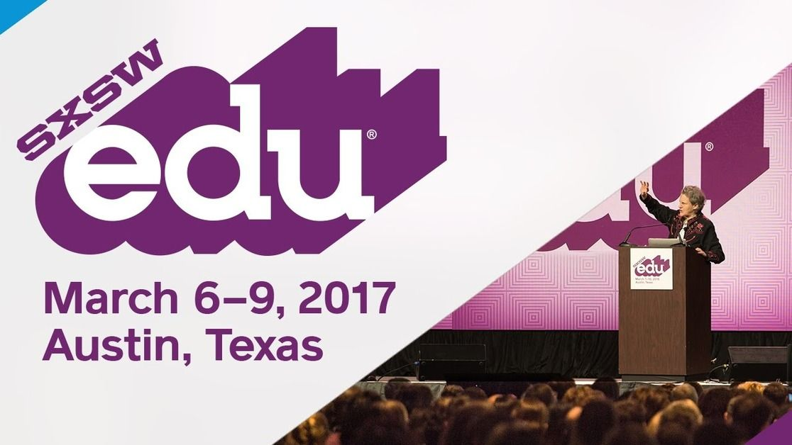 SXSWedu 2017: Key Topics that Concern Every Student -1
